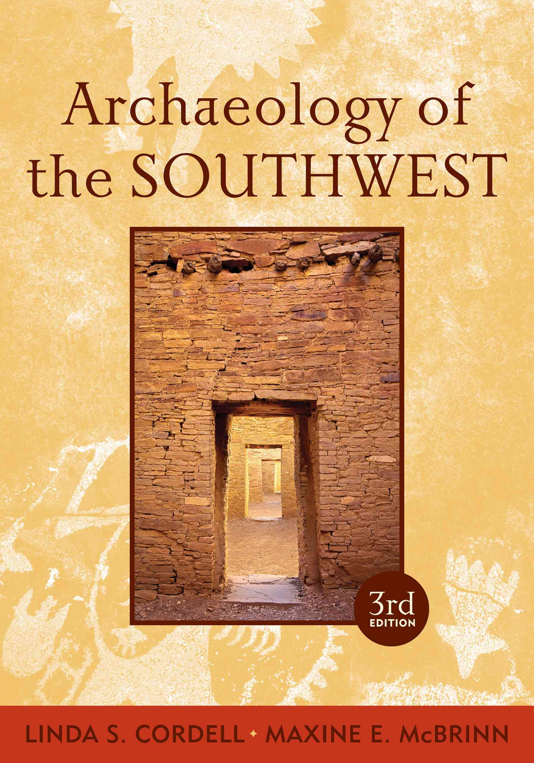 Archaeology of the Southwest By Cordell, Linda S./ Mcbrinn, Maxine E.