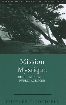 Mission Mystique By Goodsell, Charles T.